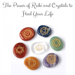 The_Power_or_Reiki_and_Crystals_to_Heal_Your_Life