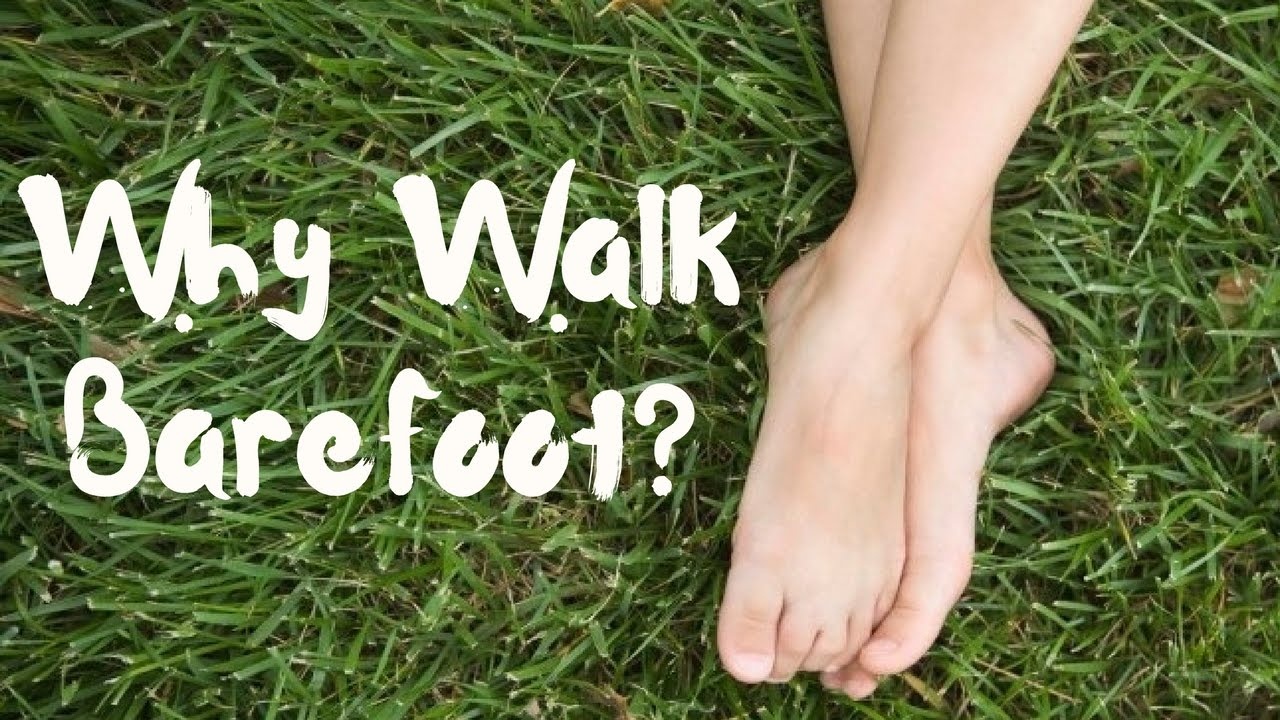 barefoot walking for health
